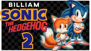 Sonic The Hedgehog 2: The Best Sonic Game? | Billiam