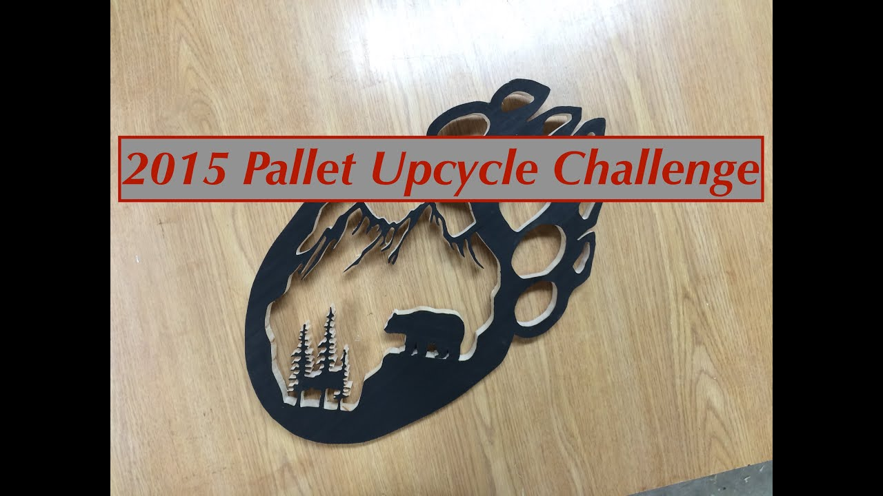 2015 pallet upcycle challenge youtube Upcycling for beginners