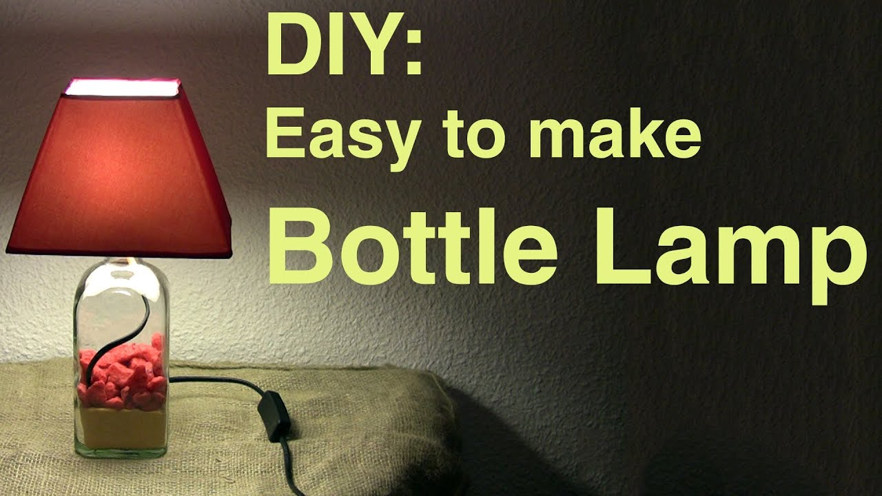 DIY: Easy to make Bottle Lamp - YouTube for Diy Table Lamp From Vase  584dqh