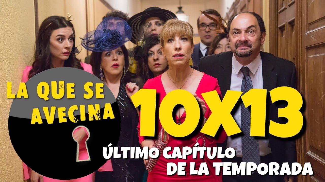 La Que Se Avecina 10x13 último Capítulo De La Temporada Análisis A Fondo Spoilers Youtube