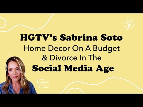 Decor, Design & Parenting with HGTV's Sabrina Soto