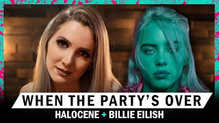 Billie Eilish - When The Party's Over - Rock/metal cover by Halocene