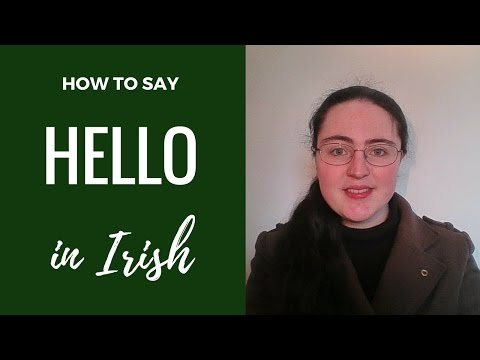 How to say Hello in Irish