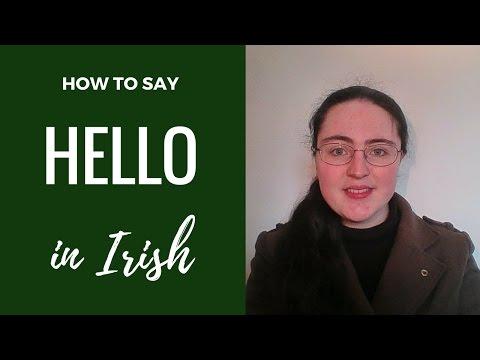 How to say Hello in Irish Gaelic