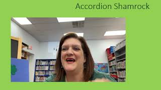 Accordion Shamrock - a Make-it Video with Manor Public Library - 3/17/2021