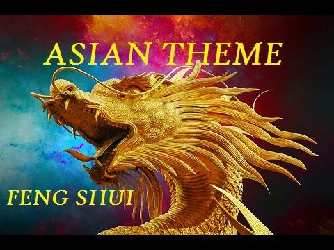 FENG SHUI MUSIC ENERGY. ASIAN THEME.JAPANESE