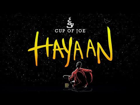 Cup of Joe – Hayaan