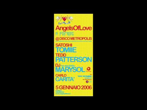ANGELS OF LOVE Satoshi Tomiie & Tedd Patterson @ Naples, Metropolis (Epifany Day) 05.01.2006 - CD1