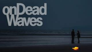 onDeadWaves - Comfortably Numb (Dusk Version) (Official Audio)