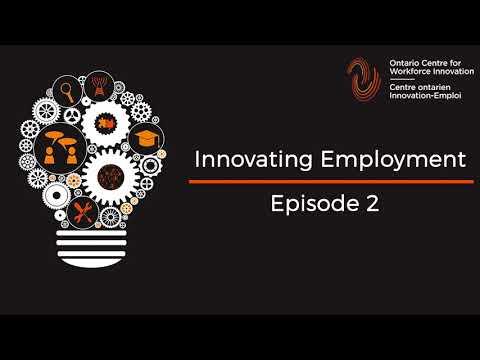 Innovating Employment: Episode 2