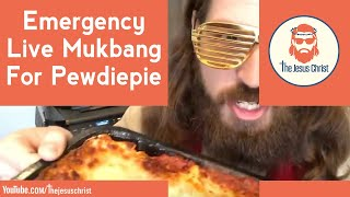 "Emergency Live Mukbang for Pewdiepie ""Eating B*tch Lasagna"""