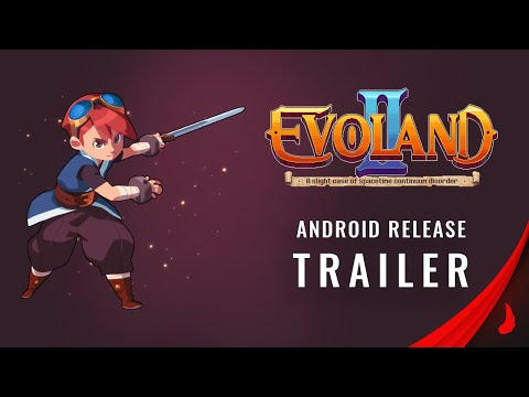 Evoland 2 Android Trailer