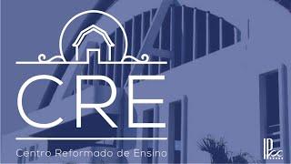 CRE AO VIVO - Confissão de Fé de Westminster #18 - Rev. Ronaldo Vasconcelos