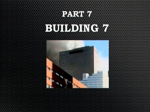 september 11 the new pearl harbor part 7 - ( Building 7)