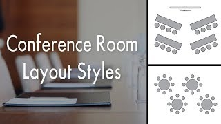 Conference Room Layout Styles