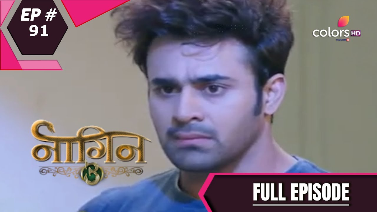 Download Naagin 3 - Full Episode 91 - With English Subtitles