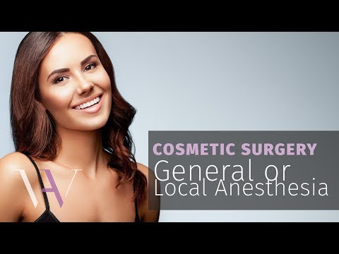 Local or General Anesthesia for Your Cosmetic Surgery