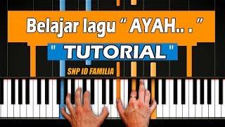 Tutorial Keyboard Piano Bermain Lagu Ayah By Rinto Harahap