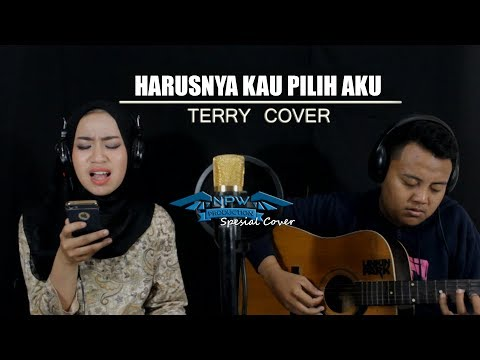 terry - harusnya kau pilih aku (cover by asep afandi ft. Zakiya)