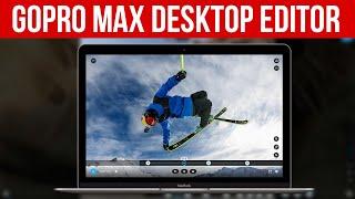 GoPro Player Tutorial: GoPro Max Desktop Editor
