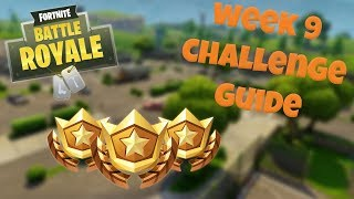 HOW TO COMPLETE ALL WEEK 9 CHALLENGES - FORTNITE BATTLE ROYALE TIPS/TUTORIALS