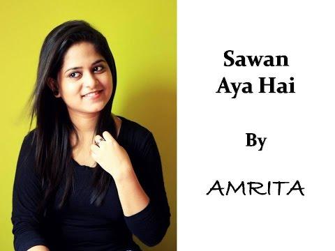 Sawan Aya Hai | Creature 3D | Female Cover By Amrita Nayak