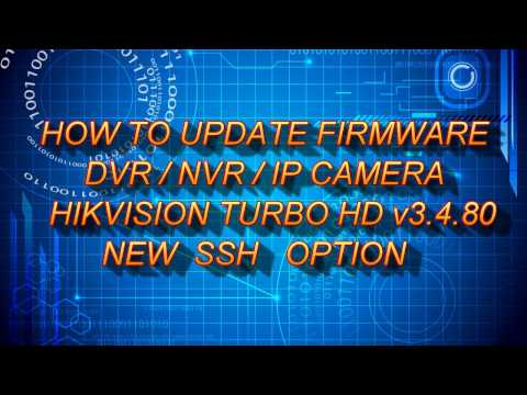 HOW TO UPDATE DVR/NVR HIKVISION FIRMWARE 2017 - YouTube