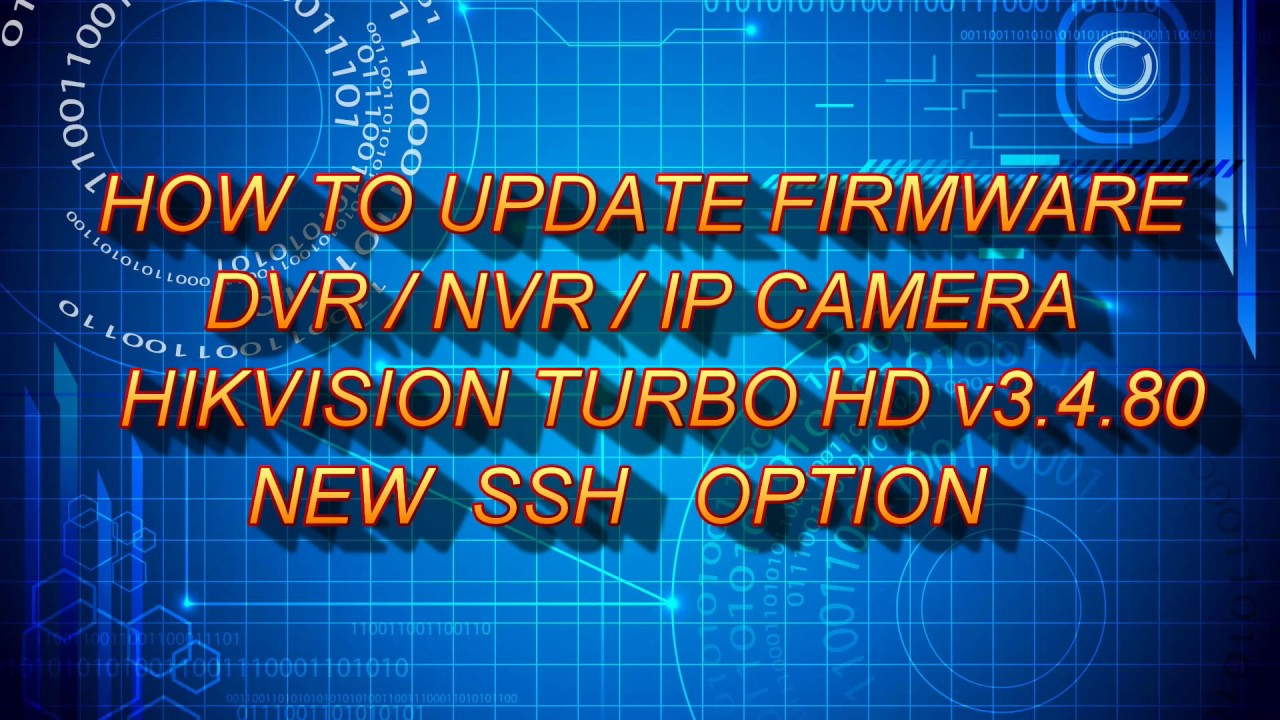 HOW TO UPDATE DVR/NVR HIKVISION FIRMWARE 2017