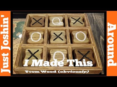 DIY Wooden Tic Tac Toe Game Box // I Made It For My Mom // Just Joshin' Around