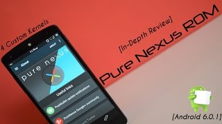 [In-Depth Review] Pure Nexus ROM for Nexus 5 (Android 6.0.1){MMB29T}