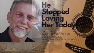 He Stopped Loving Her Today performed by Don Toner