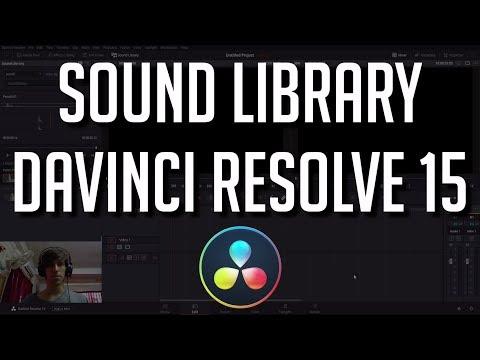 New Sound Library & Adding Sound Effects - DaVinci Resolve 15 Tutorial