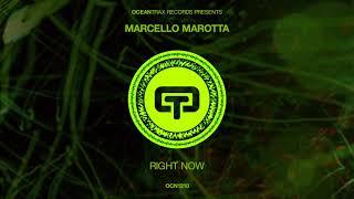 MARCELLO MAROTTA RIGHT NOW