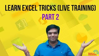 Learn Excel Tricks (Live Training) Part 2