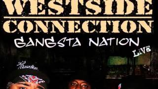 Westside Connection feat. Nate Dogg- Gangsta Nation (Remix)