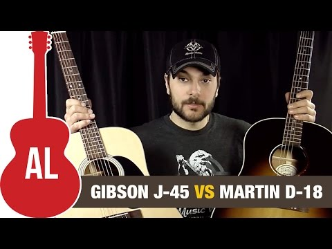 Gibson J45 vs Martin D18 - What's the best acoustic guitar?