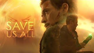 (Avengers) Tony Stark | Save Us All