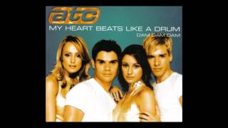 ATC - my heart beats like a drum (dam dam dam)(Extended Club Mix)