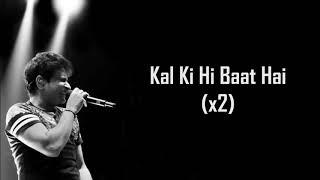 Kal Ki Hi Baat Hai   Chhichhore   KK   Amitabh B   Pritam   Sushant , Shraddha , Varun , Naveen P  