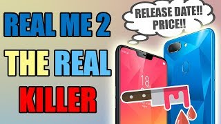 Realme 2 Ka Khulasa, 7 New Things, Launch Date, India Price Estimate