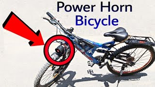 Bicycle Horn, Power Bicycle horn Homemade, How to make Bicycle horn, Bike Horn, Learn everyone