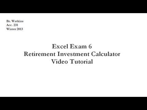 acc 231 test 6 retirement investment calculator youtube