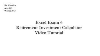 Acc. 231 Test 6 Retirement Investment Calculator