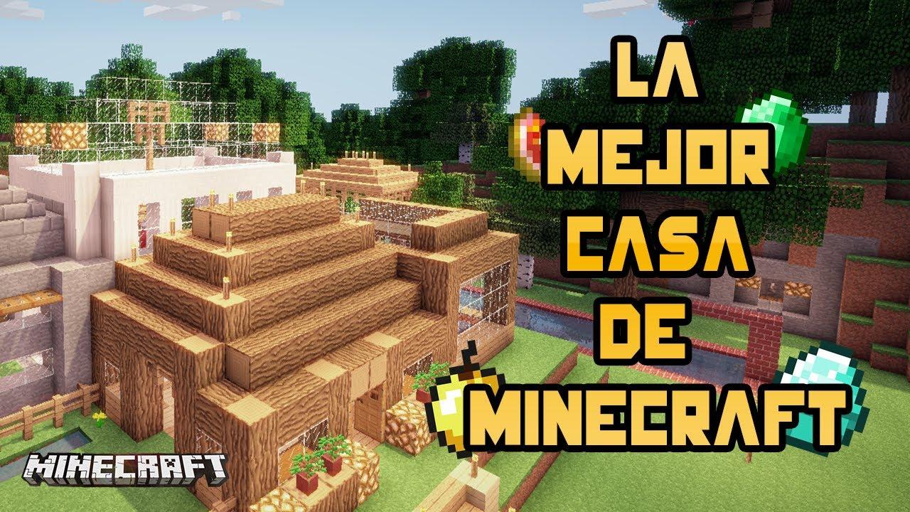 La mejor casa de minecraft youtube for Las mejores casas minimalistas del mundo