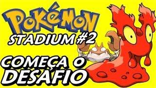 Pokemon Stadium 2 (Parte 5) - Começa A Challenge Cup