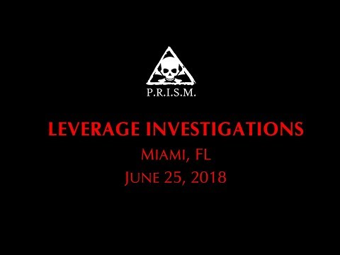 Leverage Investigations Evidence Video (June 25, 2018) | PRISM Paranormal Research