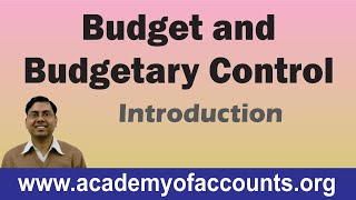 #1 Budget and Budgetary Control (Introduction) ~ Cost and Management Accounting [For B.Com/CA/CS]