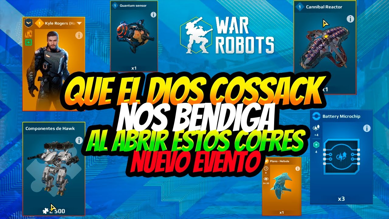 LOS COFRES QUE CONVIENEN ABRIR EN EL EVENTO WAR ROBOTS