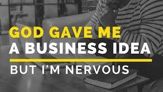 God Gave Me A Business Idea But I'm Nervous | Genesis Dorsey