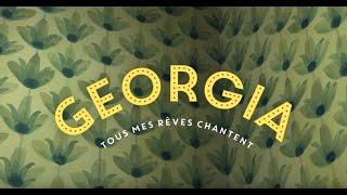 bande-annonce  Georgia, Tous mes rêves chantent